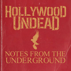 hollywood undead: Notes From The Underground
