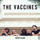 the vaccines: Melody Calling [EP]