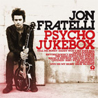 jon fratelli: Psycho Jukebox