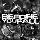 Before You Fall: You Looked Better On Facebook [EP]