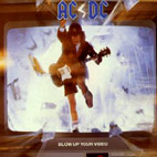 ac dc: Blow Up Your Video