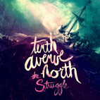 Tenth Avenue North: The Struggle