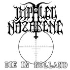 impaled nazarene: Die In Holland [EP]