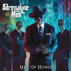 Adrenaline Mob: Men Of Honor