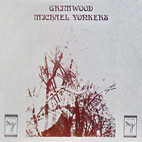michael yonkers: Grimwood