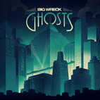 big wreck: Ghosts
