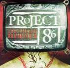 project 86: Truthless Heroes