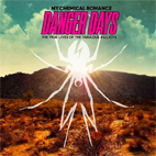 my chemical romance: Danger Days: The True Lives Of The Fabulous Killjoys