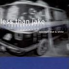 less than jake: Goodbye Blue & White