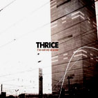 thrice: If We Could Only See Us Now