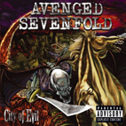 avenged sevenfold: City Of Evil