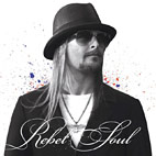 kid rock: Rebel Soul
