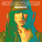 goo goo dolls: Magnetic