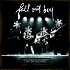 fall out boy: Live In Phoenix