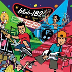 blink 182: The Mark, Tom And Travis Show (The Enema Strikes Back)