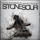 stone sour: Gone Sovereign/Absolute Zero [Single]
