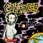 goldfinger: Hello Destiny