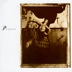 pixies: Surfer Rosa/Come On Pilgrim