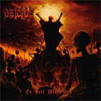 deicide: To Hell With God