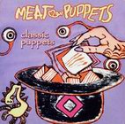 meat puppets: Classic Puppets