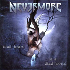 nevermore: Dead Heart In A Dead World