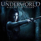 Original Soundtrack: Underworld:  Rise Of The Lycans