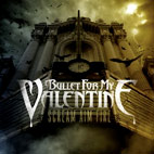 bullet for my valentine: Scream Aim Fire
