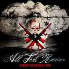 All That Remains: A War You Cannot Win