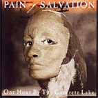 pain of salvation: One Hour By The Concrete Lake