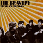The Bravery: The Sun And The Moon