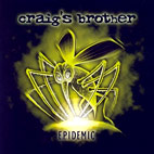craigs brother: Epidemic
