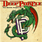 Deep Purple: The Battle Rages On...