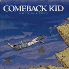 comeback kid: Symptoms And Cures