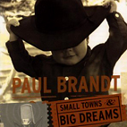 paul brandt: Small Towns And Big Dreams