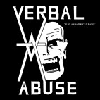 Verbal Abuse: Just An American Band