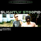 slightly stoopid: Acoustic Roots Live And Direct
