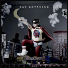 say anything: Say Anything