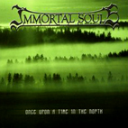 Immortal Souls: Once Upon A Time In The North