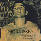 morrissey: Southpaw Grammar