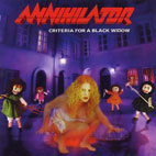 annihilator: Criteria For A Black Widow