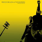 Rocco DeLuca And The Burden: I Trust You To Kill Me
