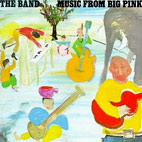 The Band: Music From Big Pink