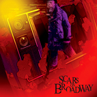 Scars On Broadway: Scars On Broadway