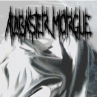 Alabaster Morgue: Alabaster Morgue