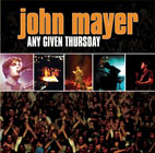 john mayer: Any Given Thursday