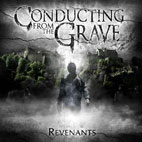 Conducting From the Grave: Revenants