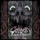 caliban: Say Hello To Tragedy