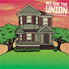 We Are The Union: Great Leaps Forward