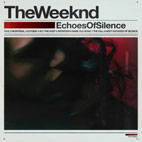 the weeknd: Echoes Of Silence