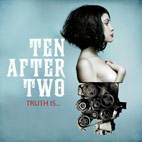 Ten After Two: Truth Is...